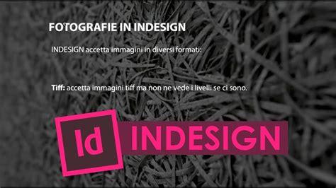 tutorial indesign jessica morelli tutorial indesign in italiano indesign e le immagini