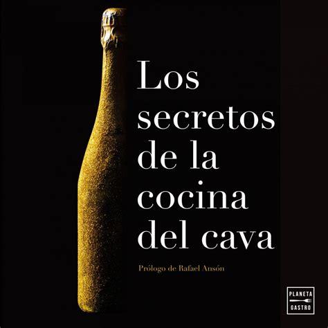 libro arzak secrets libros de gastronom 237 a los secretos de la cocina del cava valencia gastron 243 mica