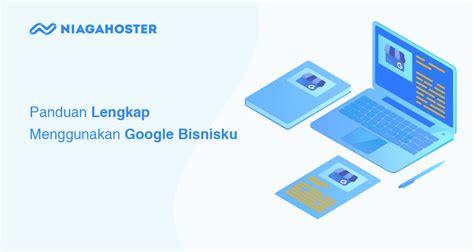 daftar  verifikasi google bisnisku niagahoster blog