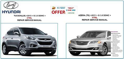 Hyundai Tucson 2013 Amp Azera 2011 Repair Service Manual