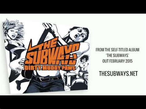 the subways muddy paws lyrics