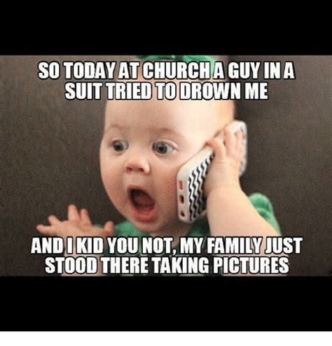 Baby Suit Meme - so today at church guy in a suit tried to drown me and kid