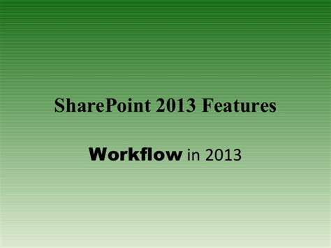 sharepoint 2013 workflow features point 2013 features workflow