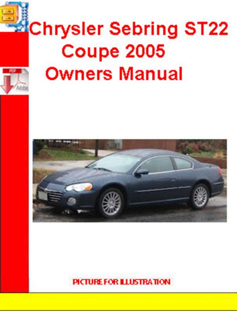chrysler sebring st22 coupe 2005 owners manual download manuals