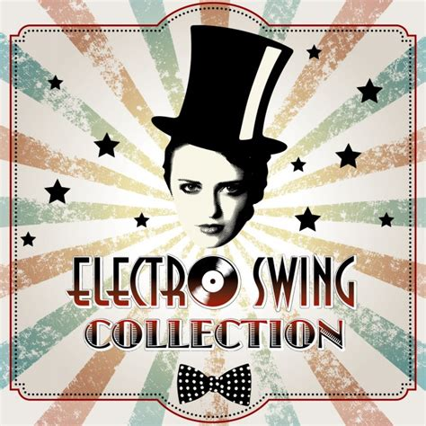 swing kollektion electro swing collection rambling records