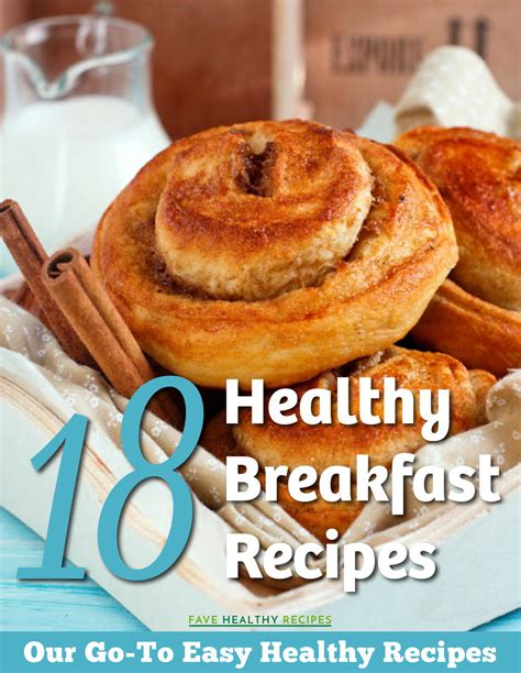 the ultimate breakfast cookbook 90 delicious breakfast recipes books 18 healthy breakfast recipes our go to easy healthy
