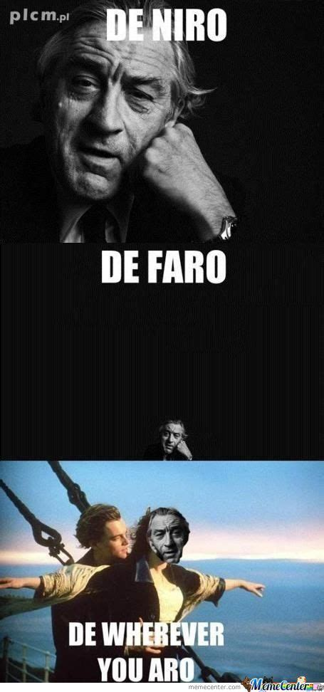 De Niro Meme - robert de niro by addisonyu meme center