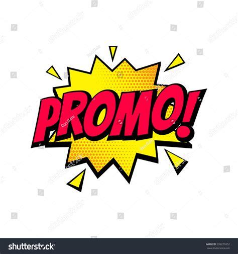 promo sale comic text speech bubble stock vector 599221052