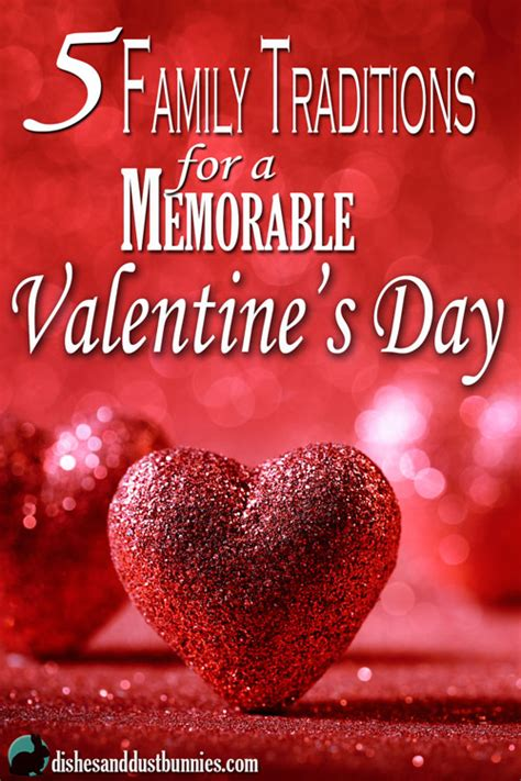 family valentines day ideas 5 memorable family valentine s day ideas and traditions