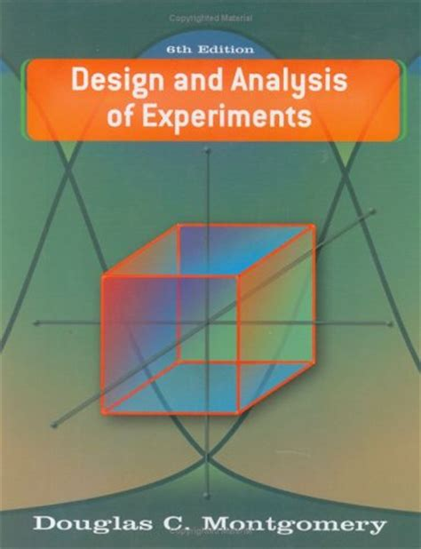 design of experiment solution design and analysis of experiments solutions manual 6th