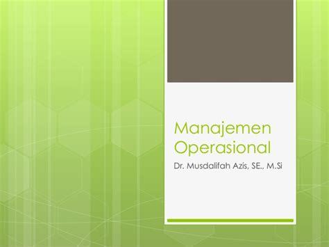 strategi layout manajemen operasi manajemen operasional 1
