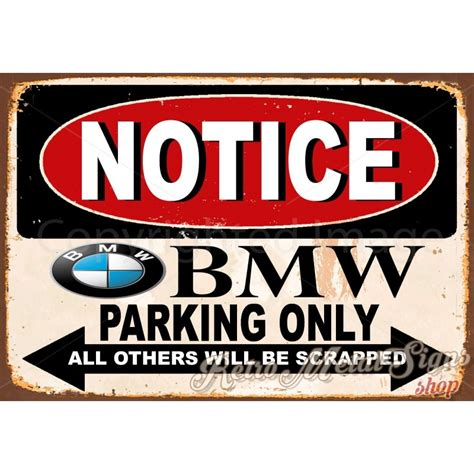 Metal Signs Tin Signs Metal Plaque notice bmw parking only vintage metal tin sign wall plaque