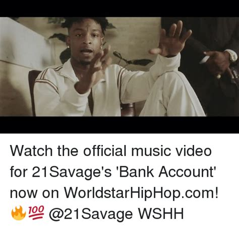Worldstarhiphop Meme - watch the official music video for 21savage s bank