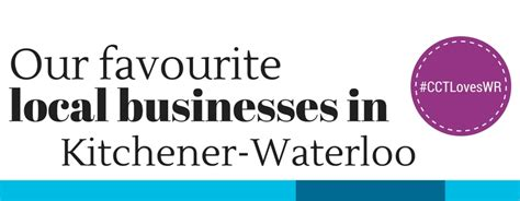 Kitchener Waterloo Business Directory by Our Favourite Businesses In Kitchener Waterloo Shop Local