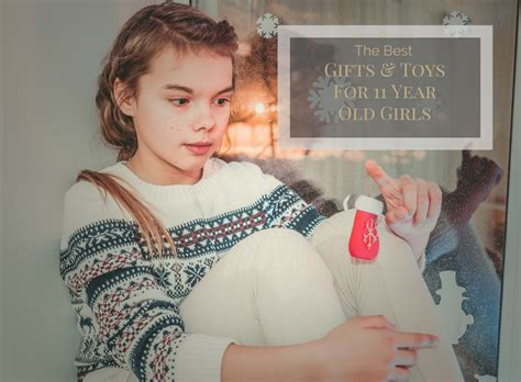 christmas presents for girls age 11 2018 the best gifts and toys for 11 year in 2018 top ten select