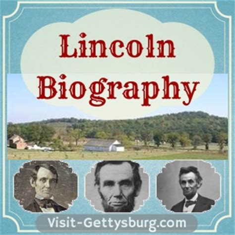 abraham lincoln and the civil war a biography abraham lincoln biography visit gettysburg
