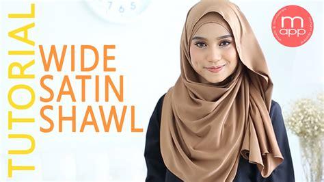 youtube tutorial wide shawl wide shawl tutorial 5 safiya satin shawl by munyra