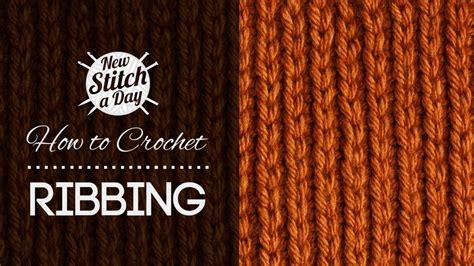 how to do ribbing in knitting the crochet ribbing stitch crochet stitch 47