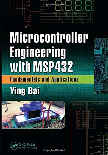 programmable microcontrollers applications on the msp432 launchpad books save 15 microcontroller engineering with msp432
