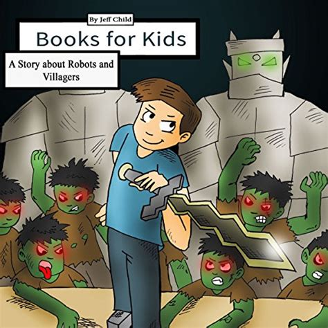 stories of robots young 0746060033 books for kids a story about robots and villagers h 246 rbuch download jeff child audible de