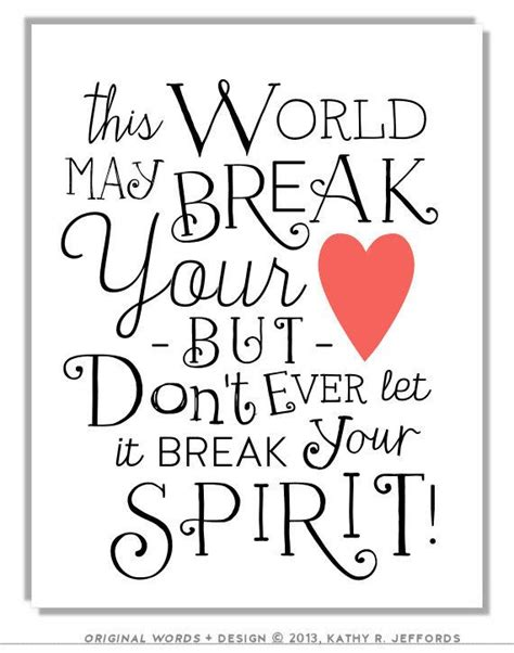 inspirational for a broken heart quotes search quotes broken heart art print inspirational quote positive