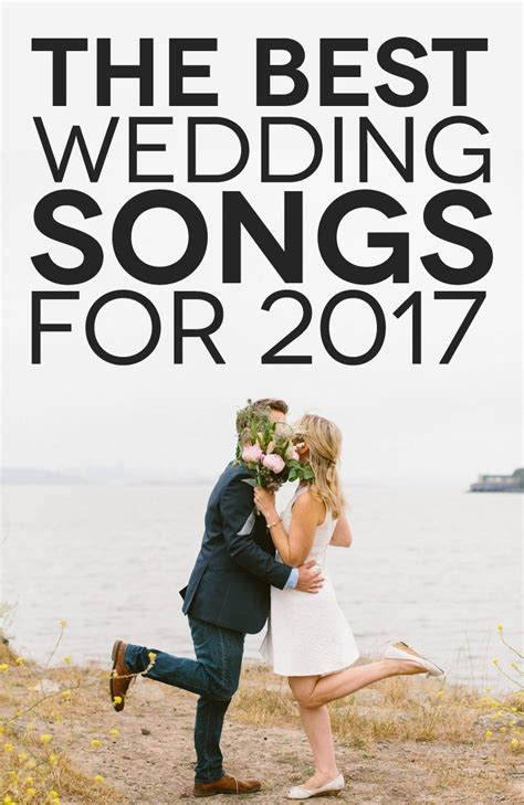 Wedding Song Playlist 2017 by The Best Wedding Songs 2017 Let S Get This Started