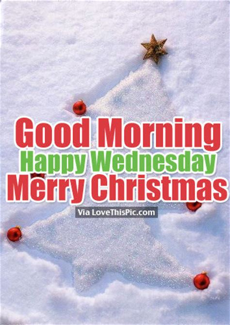 good morning happy wednesday merry christmas pictures   images  facebook tumblr