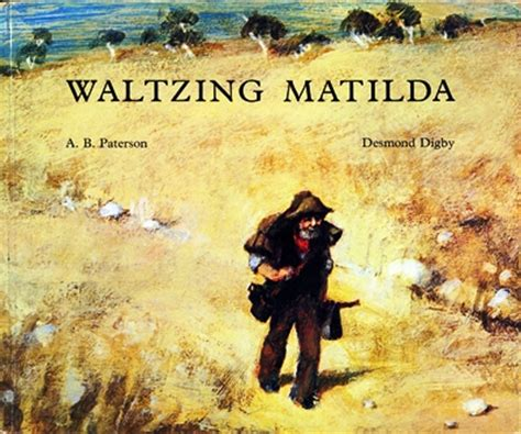 Waltzing Matilda waltzing matilda a singable picture book sing books