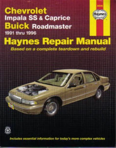 free car repair manuals 1996 chevrolet caprice classic security system haynes chevrolet impala ss 7 caprice buick roadmaster 1991 1996 auto repair manual