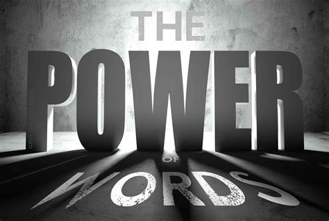 The Power Of the power of words