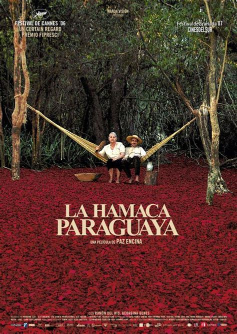 hamaca paraguaya la hamaca paraguaya 2006 filmaffinity