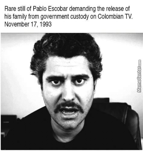 Pablo Escobar Memes - papa pablo king of cocaine and dank memes by kickassia