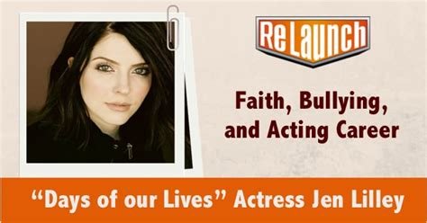 Re Lives Days by Quot Days Of Our Lives Quot Jen Lilley On Faith Bullying