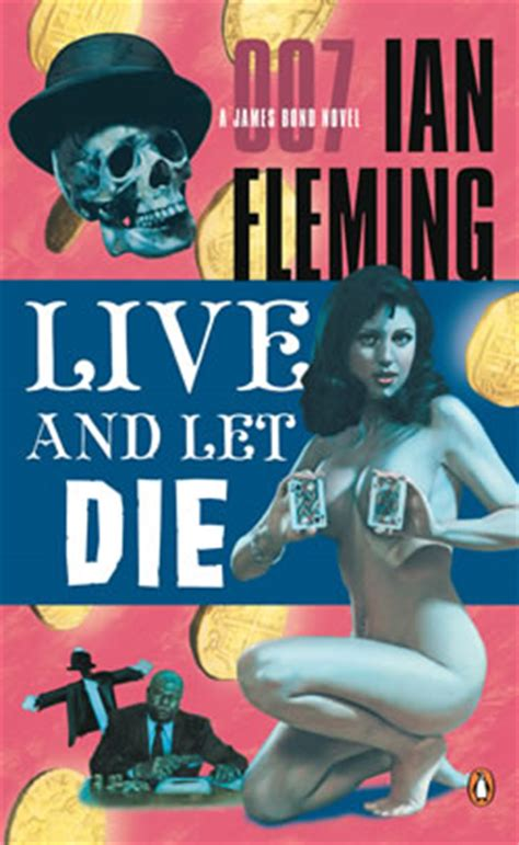 just let me live books live and let die the bond books by ian fleming
