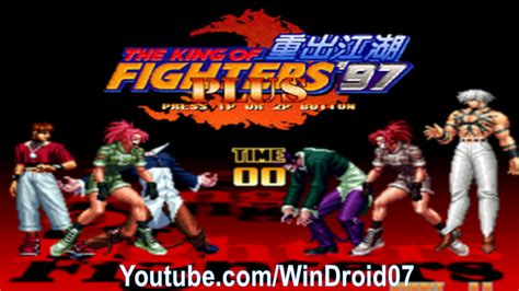 king of fighters apk the king of fighters 97 plus apk exclusiva by www windroid7 juegos y aplicaciones para