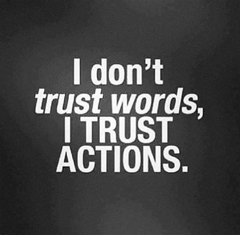 great quotes  great people  dont trust
