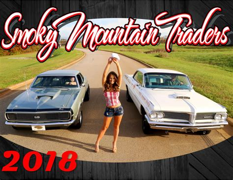 Calendar 2018 For Sale 2018 Smoky Mountain Traders Calendar My Classic Garage