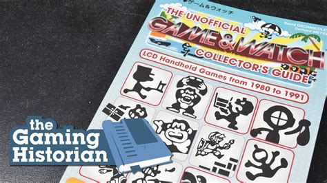 libro the unofficial game of video gaming historian the unofficial game watch collector s guide review