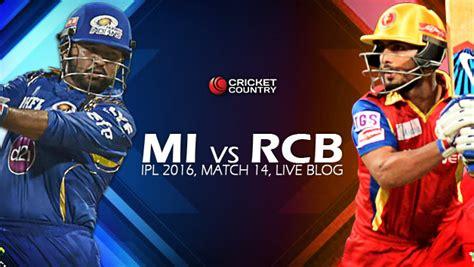 mi vs rcb ipl 2016 live streaming watch online telecast mi 171 4 18 overs live cricket score mumbai indians mi