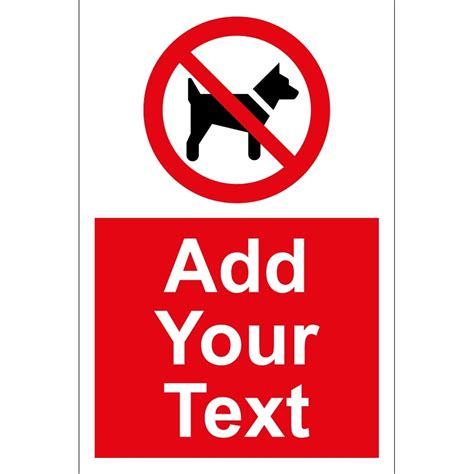 no dogs custom no dogs signs from key signs uk