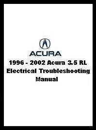 motor repair manual 2002 acura rl auto manual 1996 2002 acura 3 5 rl electrical troubleshooting manual