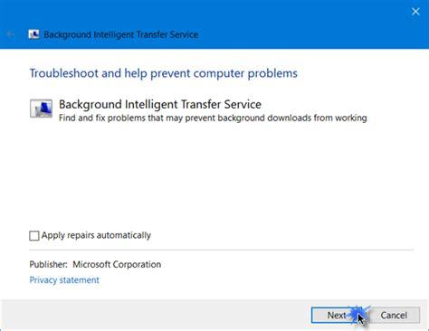 background intelligent transfer service background intelligent transfer service not working in