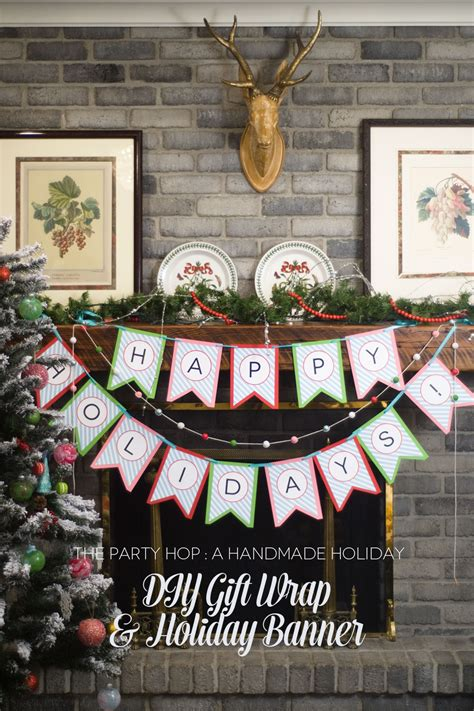 Handmade Holidays - a handmade diy banner and gift wrapping