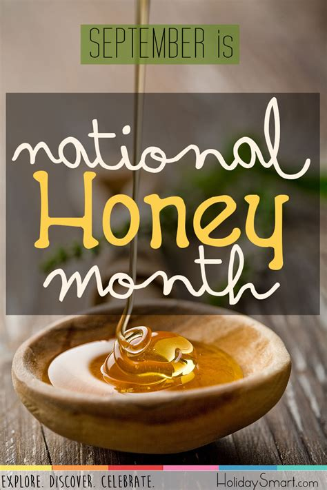 national honey month holiday smart