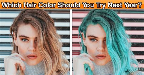 what color hair should i quiz what color should i dye my hair quiz what hair color