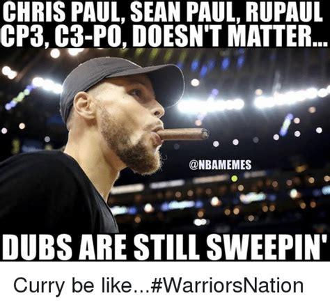 Chris Paul Memes - chris paul sean paul rupaul cp3 g3 po doesn t matter dubs