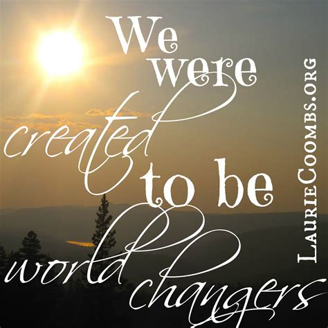 what changes were made to do you want to be a world changer