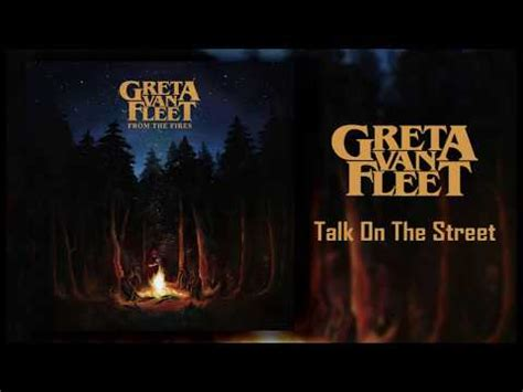 greta van fleet whole lotta love talk on the street greta van fleet last fm