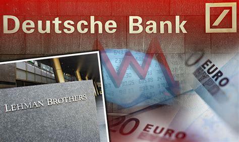 deutsche bank american express financial crisis would deutsche bank collapse be worse