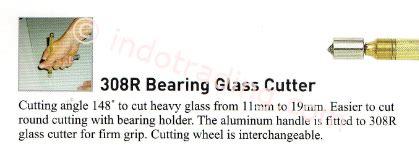 Pemotong Kaca Terbaik jual bantalan kaca pemotong 308r harga murah jakarta oleh pt himalaya abadi